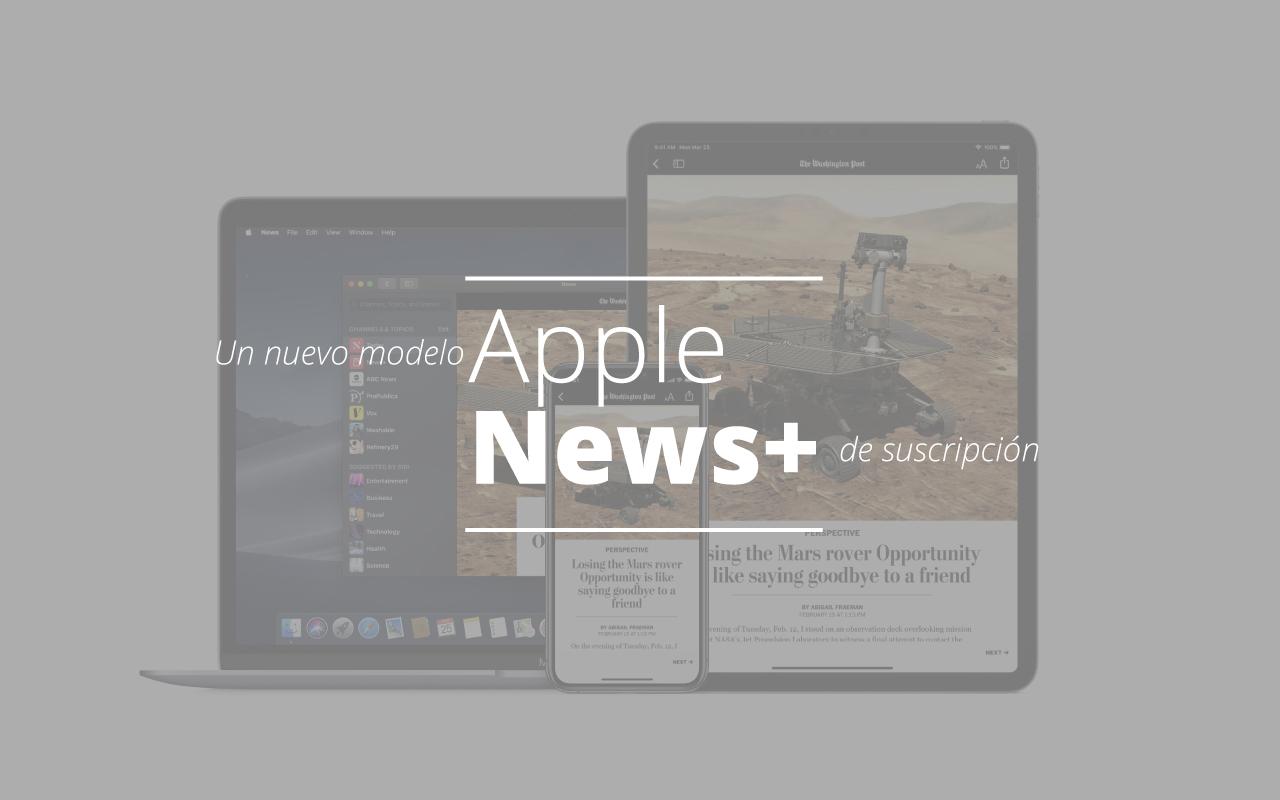 Apple News+, un nuevo modelo de suscripción todo en uno
